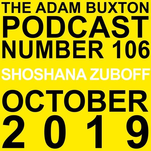 EP.106 - SHOSHANA ZUBOFF