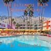 Download The Ultimate Palm Springs Kiki Mp3
