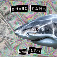 Shark Tank (Song Is At 200k On Spotify)