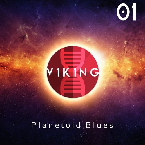 "V1K1NG | E1-P3 ""Planetoid Blues"""