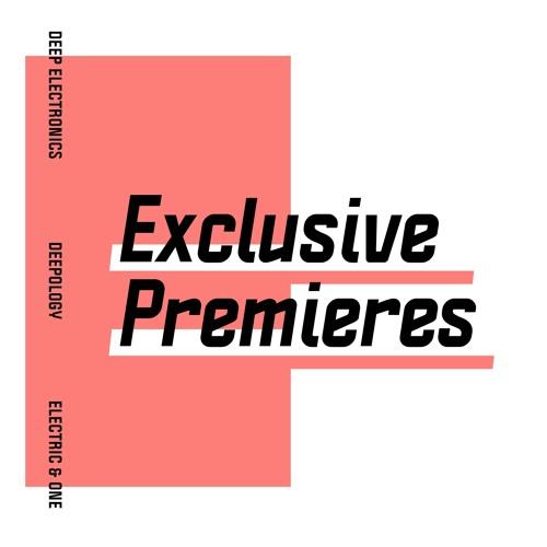 Exclusive Premieres