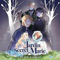 Le Jardin secret de Marie, de Coralie Raphael, Noelia Gouty
