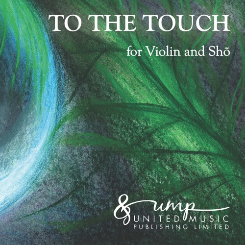To The Touch (sho & violin)