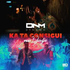 Dynamo feat. Djodje - Ka Ta Consigui