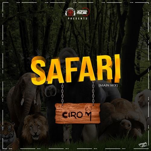 DJ Ciro M - Safari (Main Mix)