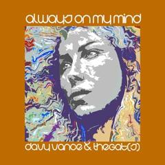 Always On My Mind - The Gat(s)