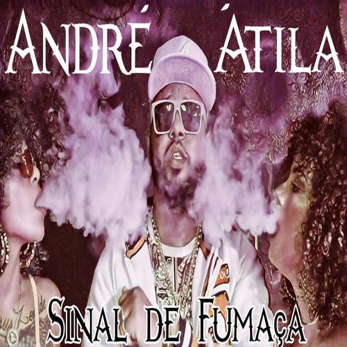 André Átila - Sinal de Fumaça.