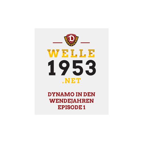 Dynamo in den Wendejahren - Episode 1 - 28.10.2019