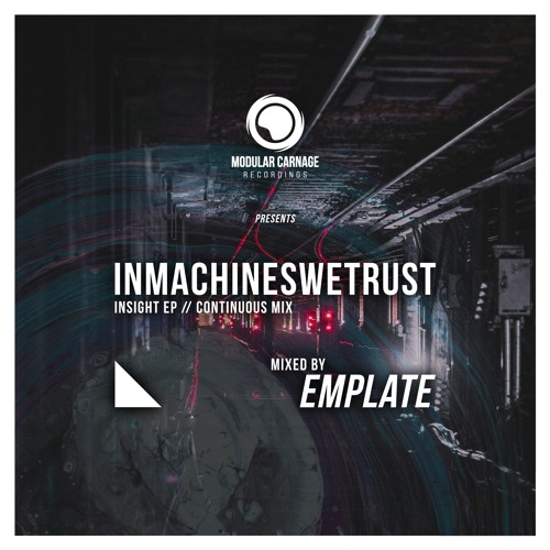 Inmachineswetrust - Insight EP // Continuous Mix - emplate (Free Download)