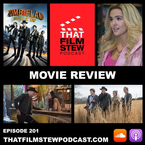 That Film Stew Ep 201 - Zombieland: Double Tap (Review)