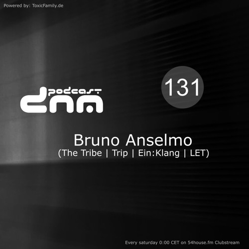 Digital Night Music Podcast 131 mixed by Bruno Anselmo