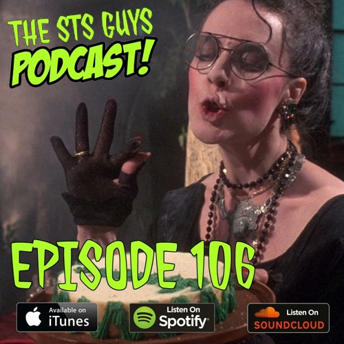 The STS Guys - Episode 106: Totally Rad Troll 2