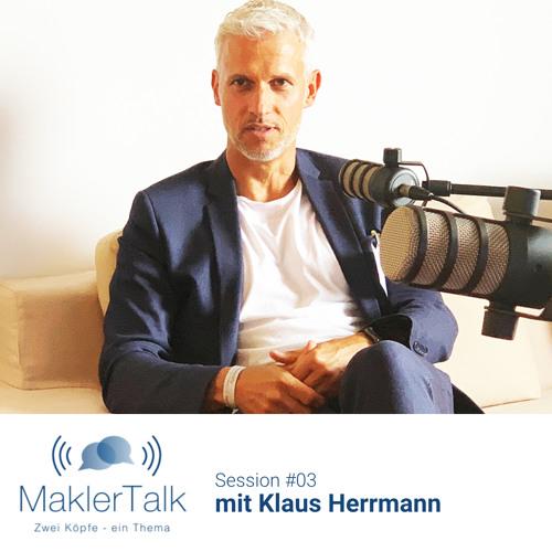 MaklerTalk #03 mit Klaus Herrmann