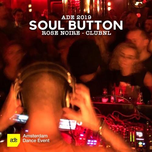 Soul Button @ ADE 2019 - ClubNL - Oct 19, 2019