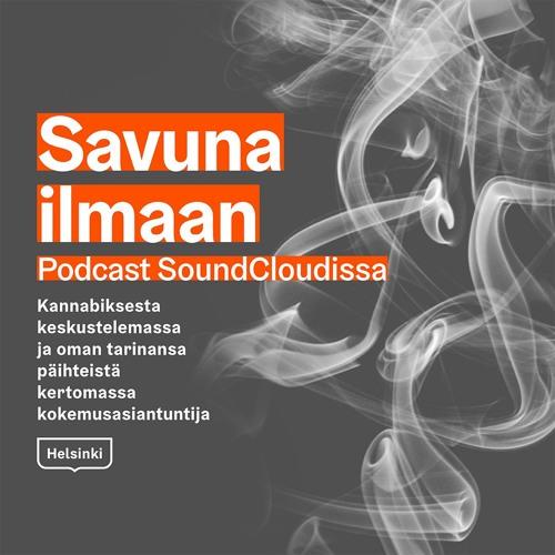 Savuna Ilmaan Podcast - Jakso 1 (Tuottanut Klaari Helsinki)