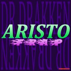 [EXCLU] DR DRAKKEN - Aristofrap