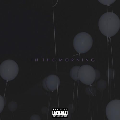 In The Morning(Ft. Dru)