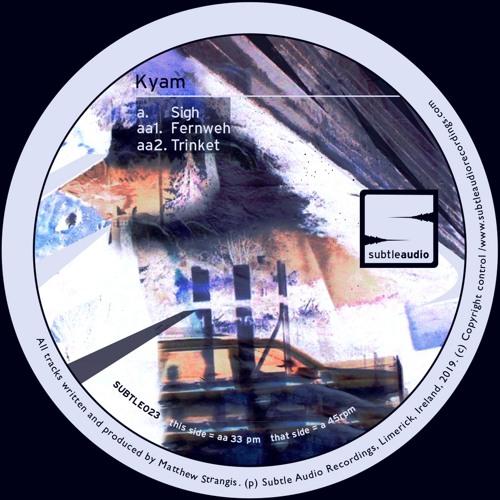 "Kyam - Trinket :: SUBTLE023 12"" Vinyl - OUT NOW !"