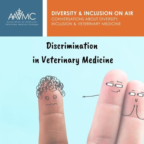 59: Discrimination in Veterinary Medicine