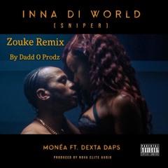MONEA FT. DEXTA DAPS-INNA DA WORLD ZOUKE