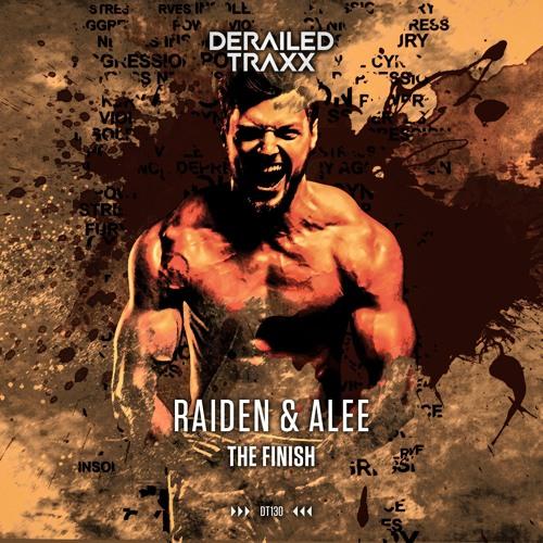 Raiden & Alee - The Finish