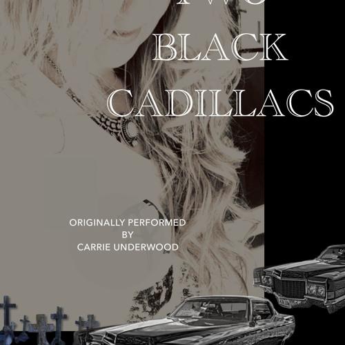 2 Black Cadillacs