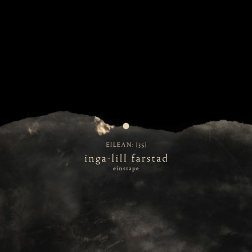 Inga-Lill Farstad - Einstape(album preview)