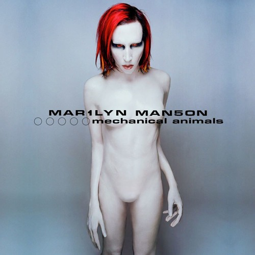 Ep 193: 3 Hits From Hell - Marilyn Mason - Mechanical Animals