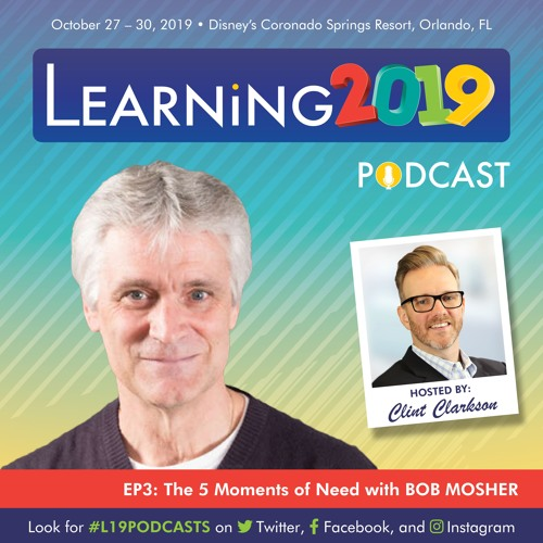 #L19PODCASTS | Ep. 3 | The 5 Moments of Need with BOB MOSHER