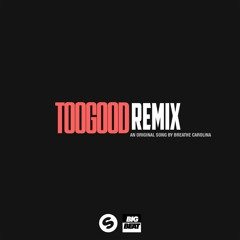 Breathe Carolina - Too Good (Dynox & DEAN Remix)