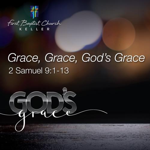 Grace, Grace, God's Grace_10-27-19