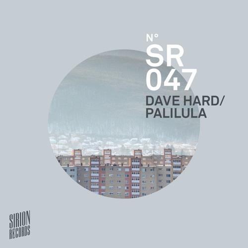 Dave Hard - Palilula incl. Markus Homm, Dole & Kom Remixes