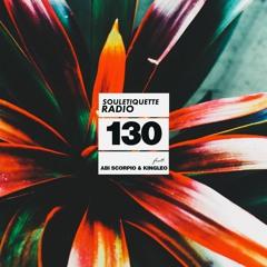 Souletiquette Radio Session 130 ft Abi Scorpio & King Leo