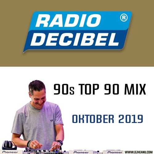 Radio Decibel 90s Top 90 MIX OKTOBER 2019