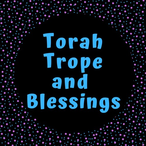 Torah Trope and Blessings