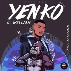 YENKO (K. William x AfroBea) [prod. by HK Sensei]