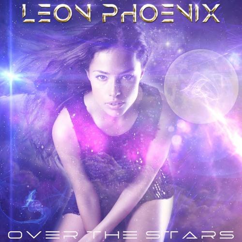 LEON PHOENIX - Over The Stars (excerpt)