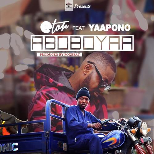 Aboboyaa ft Yaa Pono - Prod by Foxbeat8