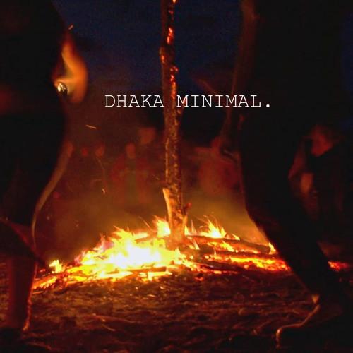 Warm up - DHAKA MINIMAL.