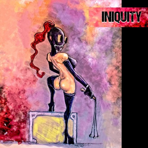 Iniquity (Augmented)