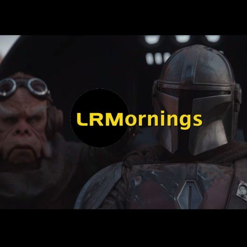 No Disintegrations! The Mandalorian Trailer Breakdown | LRMornings