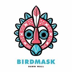 DW - Birdmask - R1 Tune Of The Week