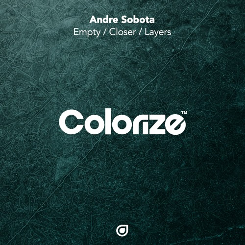 André Sobota - Empty/Closer/Layers [OUT NOW]