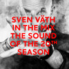 Download SVEN VÄTH IN THE MIX - THE SOUND OF THE 20th SEASON - CORMIX061 CD1 Mp3