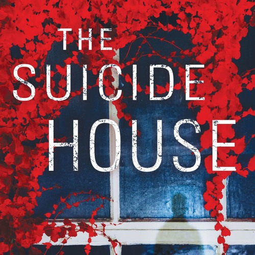 The Suicide House Podcast Reading