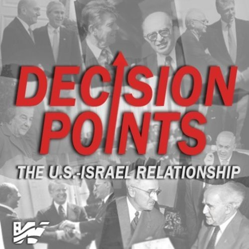Trailer: Decision Points: The U.S.-Israel Relationship