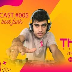 Podcast Thiago DJ #005 - Ritmo Dos Bailes