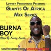Giants Of Africa - Best Of Burna Boy - African Giant Tour 2019 - Snap : @Enock1yk