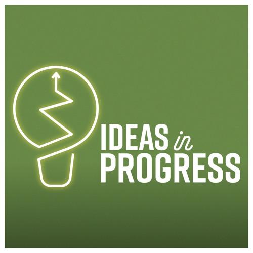 Ideas in Progress-Ep 5-Grad School 101 with Jayme Lemke and Mark LeBar