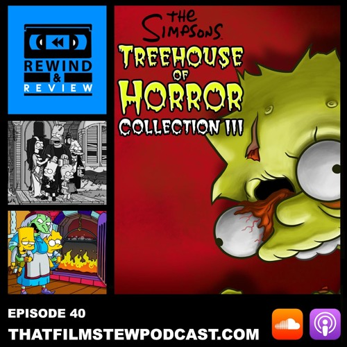Rewind & Review Ep 40 - The Simpsons: Treehouse of Horror XI-XV (2000-2004)
